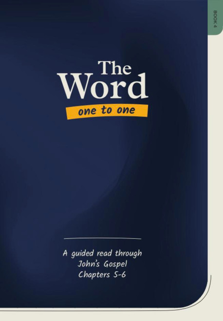 The Word One to One Book 4 (New Edition) John Chapter 5 & 6 []