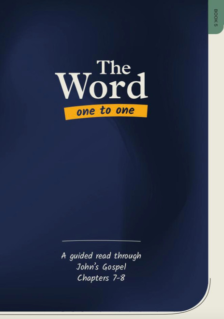 The Word One to One Book 5 (New Edition) John Chapter 7 & 8 []