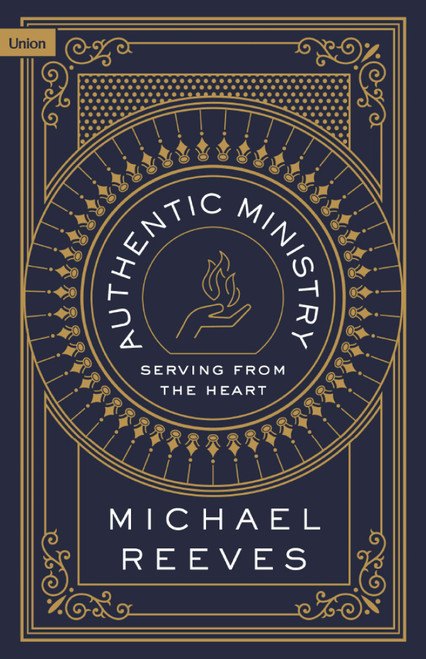 Authentic Ministry Serving from the Heart [Paperback]
