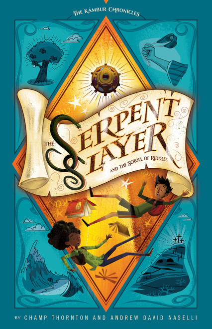 The Serpent Slayer and the Scroll of Riddles The Kambur Chronicles [Paperback]
