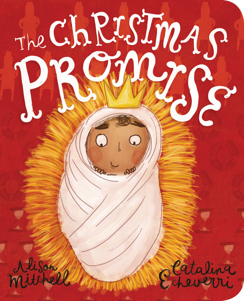 The Christmas Promise Board Book [Board Book]