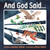 And God said The story of the Bible [Paperback]