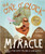 The One O'Clock Miracle A True Story about Trusting the Words of Jesus [Hardback]