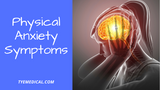 Physical Anxiety Symptoms: What's Happening Inside Your Body?