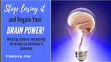 Are You Losing It? How to Boost Memory Power and Prevent Dementia