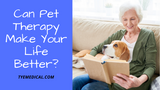 Can Pet Therapy Boost Your Quality of Life?