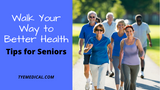 ​How Daily Walking Benefits Seniors (and Tips for Getting Started)