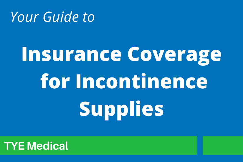 """Feature Image """"Insurance Coverage for Incontinence"""""""