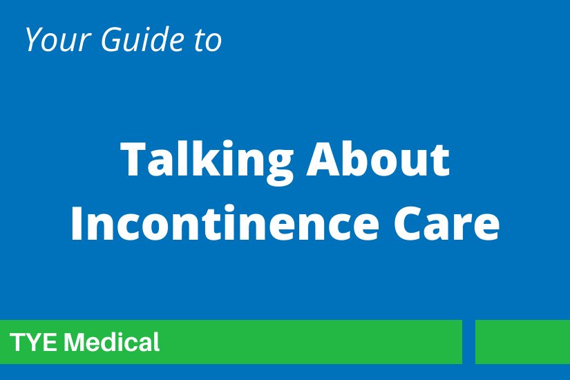 """Feature Image """"How to Discuss Incontinence Care with a Loved One"""""""