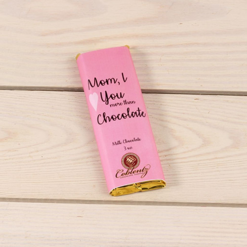 Mom, I Love You More Than Chocolate-Milk Chocolate Candy Bar