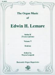 Lemare, Edwin H.: Series II, Vol. V-  Brahms