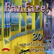 Fanfare! A Whirlwind Tour of 30 Organs