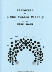 "Andrew Clarke, Pastorale on ""The Humble Heart"""
