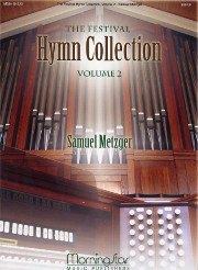 Metzger, Samuel: The Festival Hymn Collection