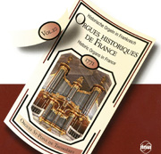 Historic Organs in France, Volume 10