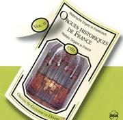 Historic Organs in France, Volume 11
