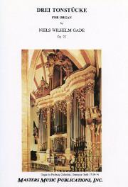 Gade: Drei Tonstücke, Op. 22