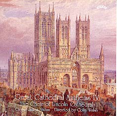 Great Cathedral Anthems, Volume 4 Lincoln Cathedral