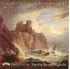 Great Cathedral Anthems Vol. 8 St. Mary's Cathedral, Edinburgh