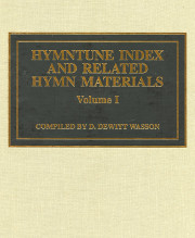 Wasson: Hymntune Index and Related Hymn Materials