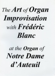 Improvisation Instruction: Frédéric Blanc at Notre Dame d'Auteuil, Paris