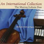 An International Collection: Murray Lohuis Duo Vol. 6