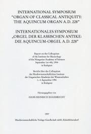 """Hans Heinrich Eggebrecht, International Symposium """"Organ of Classical Antiquity: The Aquincum Organ A. D. 228"""""""