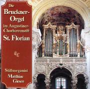 At Saint Florian, Upper Austria, The Bruckner Organ