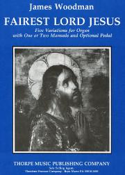 James Woodman, Fairest Lord Jesus