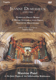 Jeanne Demessieux: Complete Organ Works