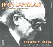 Jean Langlais: A Centenary