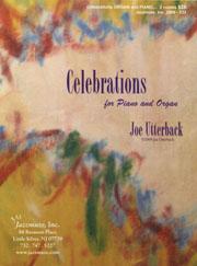 Joe Utterback, Celebrations for piano and organ