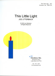 Joe Utterback, This Little Light