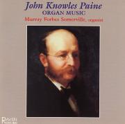 John Knowles Paine Organ Works on Three Great American Organs