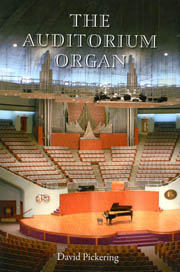 The Auditorium Organ by David Pickering