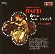 Bach Masterworks on 101 Ranks, Franz Hauk Plays