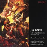 J. S. Bach: Orgelbuchlein BWV 599-644 - Murray Forbes Somerville