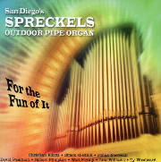 Just for the Fun of It - A Cast of Stars at San Diego's Spreckels Organ