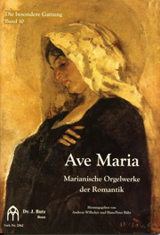 Ave Maria: Marian Organ Music of the Romantic Period