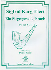 Karg-Elert: Praise the Lord with Drum and Cymbal, Op. 101, No. 5