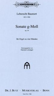 Baumert, Leberecht (1833-1904): Sonata in g-minor, op. 50