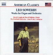 Leo Sowerby Works for Organ and Orchestra