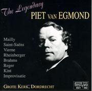 The Legendary Piet van Egmond: Grote Kerk, Dordrecht