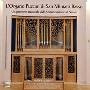 L'Organo Puccini di San Miniato Basso