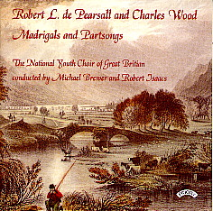 Madrigals and Partsongs by Robt. de Pearsall & Chas. Wood