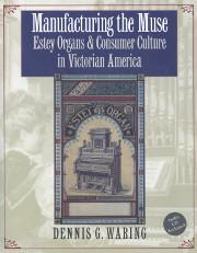 Manufacturing the Muse: Estey Organs & Consumer Culture in Victorian America