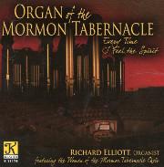 The Mormon Tabernacle Organ: Richard Elliott Plays