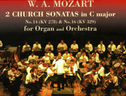 Mozart: Church Sonatas 14 and 16 with orchestra on CD