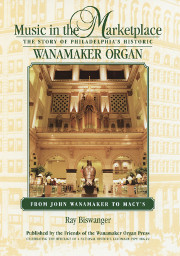 Music in the Marketplace: The Wanamaker Organ