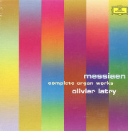 Olivier Latry Plays Messiaen